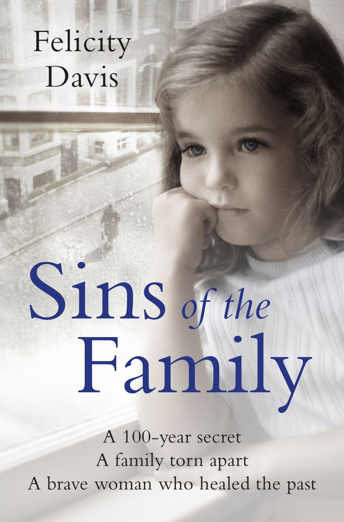 Sins Of The Family: A Story Of Hope